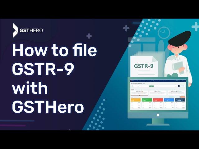 GSTR 9 filing, How to file GSTR 9, file GSTR-9, How to file GST Annual Return - Live Demo