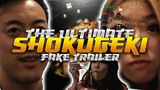 THE ULTIMATE SHOKUGEKI - FAKE TRAILER (2018)