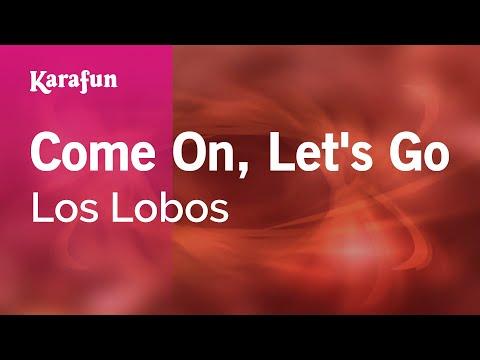 Karaoke Come On, Let's Go - Los Lobos *