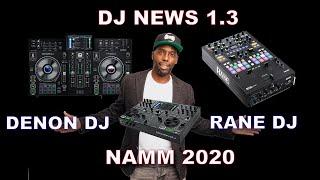 DJ News 1.3 Denon DJ Prime 2 & Denon Prime Go, Rane Seventy and Namm 2020