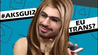 Baixar EU TRANS? | #AskGui2