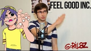 Gorillaz - Feel Good Inc. (Cover / Кавер)