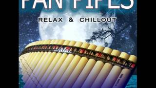 YESTERDAY- PAN PIPES: Relax & Chillout