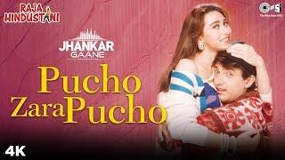 Pucho Zara Pucho (Jhankar) - Raja Hindustani | Aamir Khan, Karisma Kapoor | Alka Yagnik, Kumar Sanu