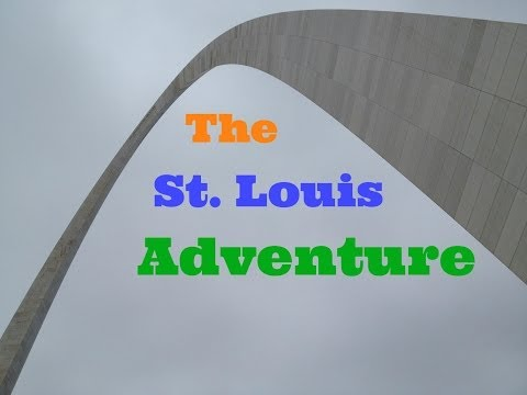 The St. Louis Adventure