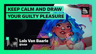 The DeviantArt Podcast: LIVE | Keep Calm and Draw Your Guilty Pleasure (w/ Loish)