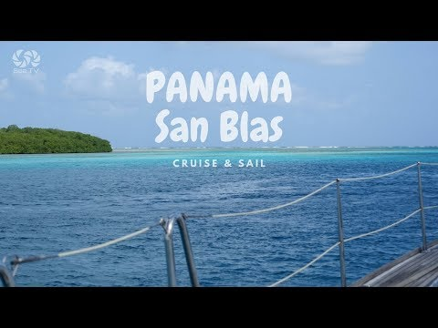 Beautiful Panama San Blas Islands | sea tv sailing