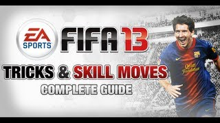 FIFA 13 - Tricks & Skill Moves Tutorial [Xbox 360 / PS3 / PC]