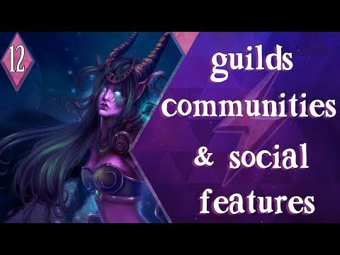 WoW Beginners Guide Part 12 : Guilds & Social Features