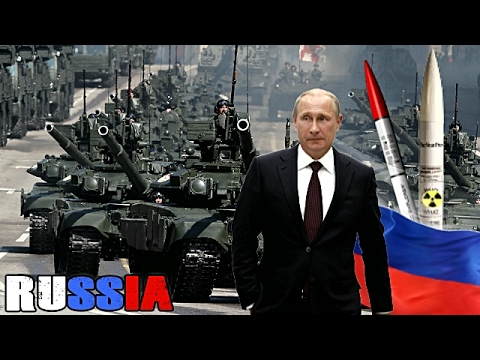 How Dangerous is Russia? - Scary Russian Military Power 2017