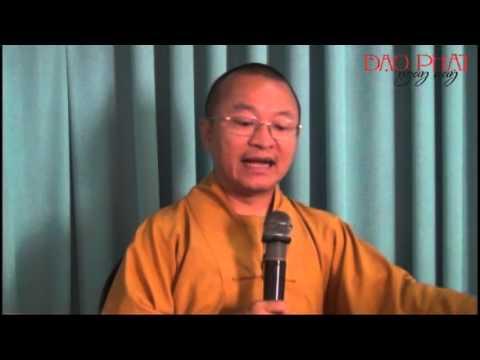 Tâm thức học Phật giáo 01: Nguồn tâm thức (09/11/2012)