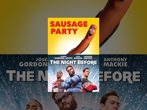 SAUSAGE PARTY/THE NIGHT BEFORE Mp3