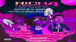 Rich Forever Music - Rich Forever 4 CHOPPED AND SCREWED BY XOANED Rich Forever 4 Full Album