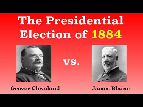 The American Presidential Election of 1884