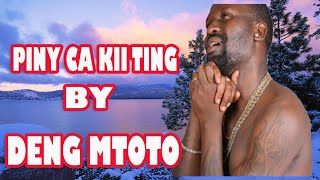 Piny Deng Mtoto Mcgendo New Hit song (2018) South Sudan Music