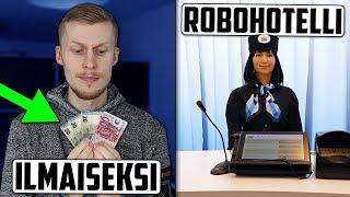 Suomi antoi ihmisille ilmaiseksi 560€ kuukaudessa? Robottihotelli antoi potkut omille robooteilleen?