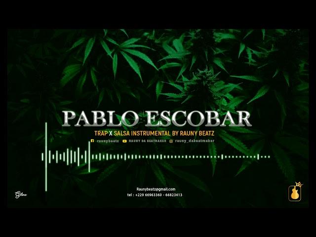 PABLO ESCOBAR TRAP x SALSA INSTRUMENTAL