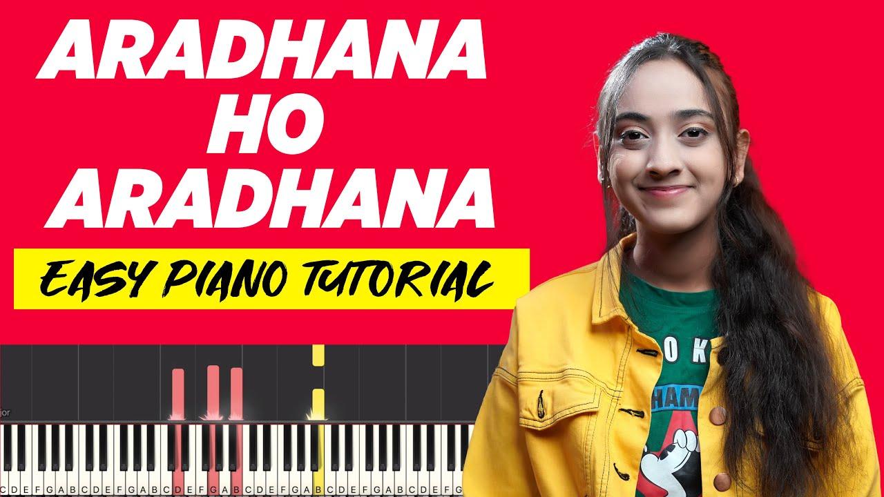 Aradhana ho Aradhana - Easy Piano Chords and Notes Chart | YESHU KE GEET
