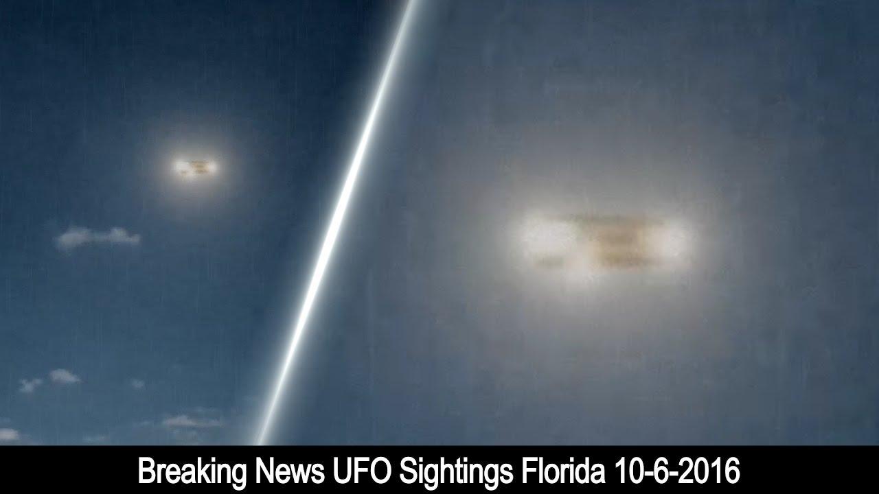 Breaking News UFO Sightings Florida 10-6-2016 - YouTube