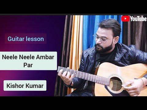 Neele Neele Ambar Par-full original guitar chord Tutorial in Hindi