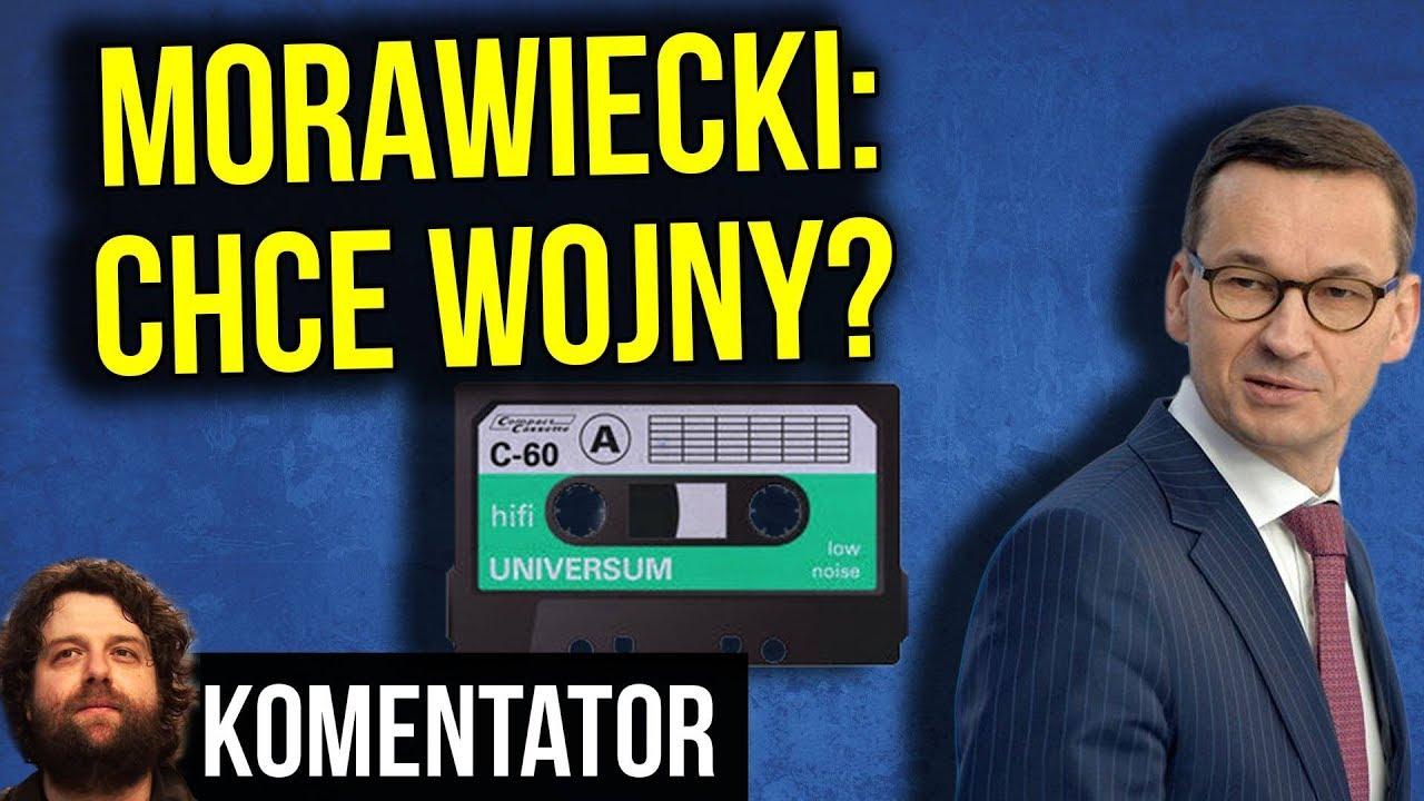Premier Morawiecki Chce Wojny w Europie? - Afera Taśmowa ex Bankiera - PIS - Analiza Komentator