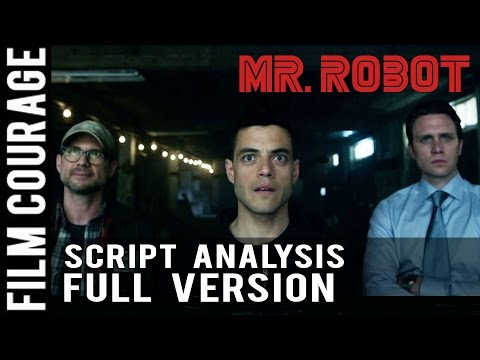 MR. ROBOT Script Analysis - Pilot Episode - FULL VERSION