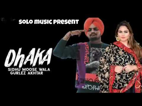 Dhakka Full Song Sidhu Moose Wala Feat Gurlez Akhtar  Latest Punjabi Song 2019