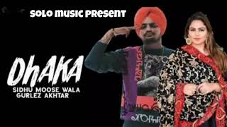 DHAKKA (FULL SONG) SIDHU MOOSE WALA FEAT GURLEZ AKHTAR || LATEST PUNJABI SONG 2019
