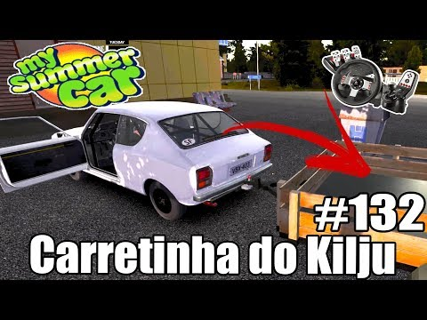 My Summer Car - CONHEÇA A CARRETINHA DO KILJU! #132 ‹ Getaway Driver ›