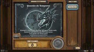 Hearthstone - Taverna - Questão de Temporus #1