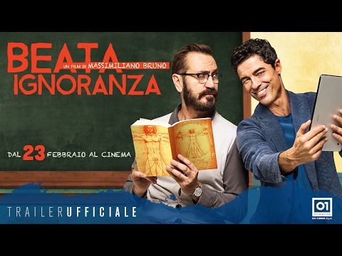 BEATA IGNORANZA (2017) di Massimiliano Bruno - Trailer Ufficiale HD