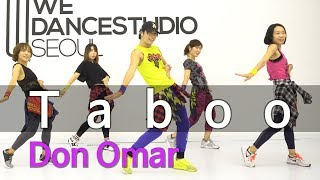 Taboo - Don Omar feat. Lucenzo / Easy Dance Fitness Choreography / ZIN™ / Wook's Zumba® Story