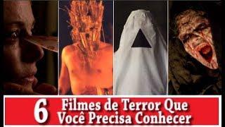6 FILMES DE TERROR QUE VOCÊ PRECISA CONHECER