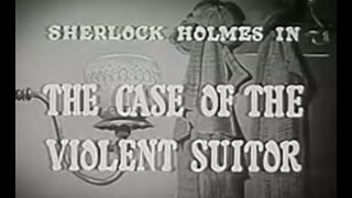 Sherlock Holmes - Ep. 25 - The Case Of The Violent Suitor - 1955 [English]
