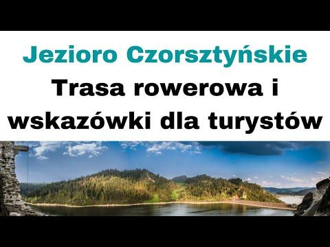Jezioro Czorsztyńskie 💦 Trasa rowerowa 🚴 i wskazówki dla turystów 🎯