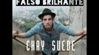 Chay Suede - Falso Brilhante (música completa com letra)