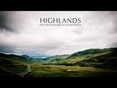 Trevor DeMaere & David Eman - Highlands (Epic Bagpipes/Vocal Soundtrack)