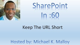 How To Keep SharePoint URL Short