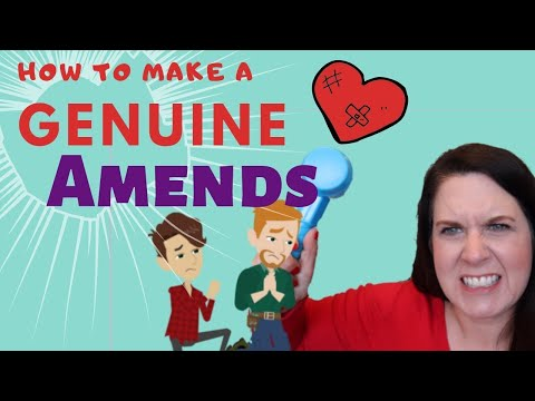 How to Make a Genuine Amends