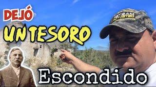 """El TESORO del Perverso Coronel """"NIEVES HERNÁNDEZ"""" \ *Conoce su Hacienda*"""