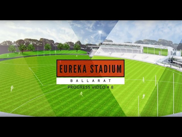 Eureka Stadium Update 08