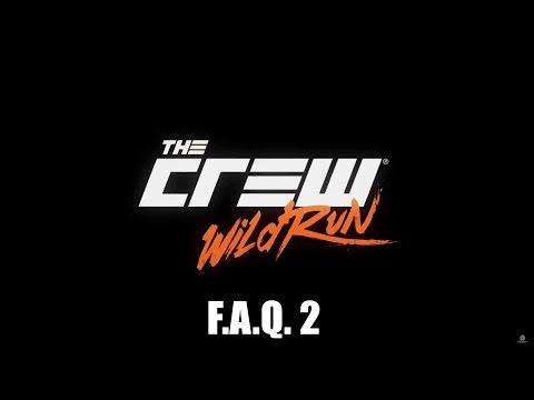 The Crew   Часто задаваемые вопросы 2 (F.A.Q.)