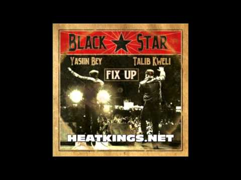 Black Star - Fix Up (Official) (New 2011)