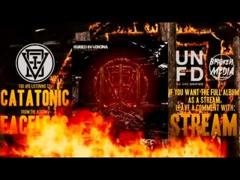 Buried in Verona - Catatonic [NEW SONG 2014] FACELESS OUT NOW! mp3