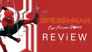 Far From Home the Best Spider-Man 2 Ever: Review - Movie Podcast