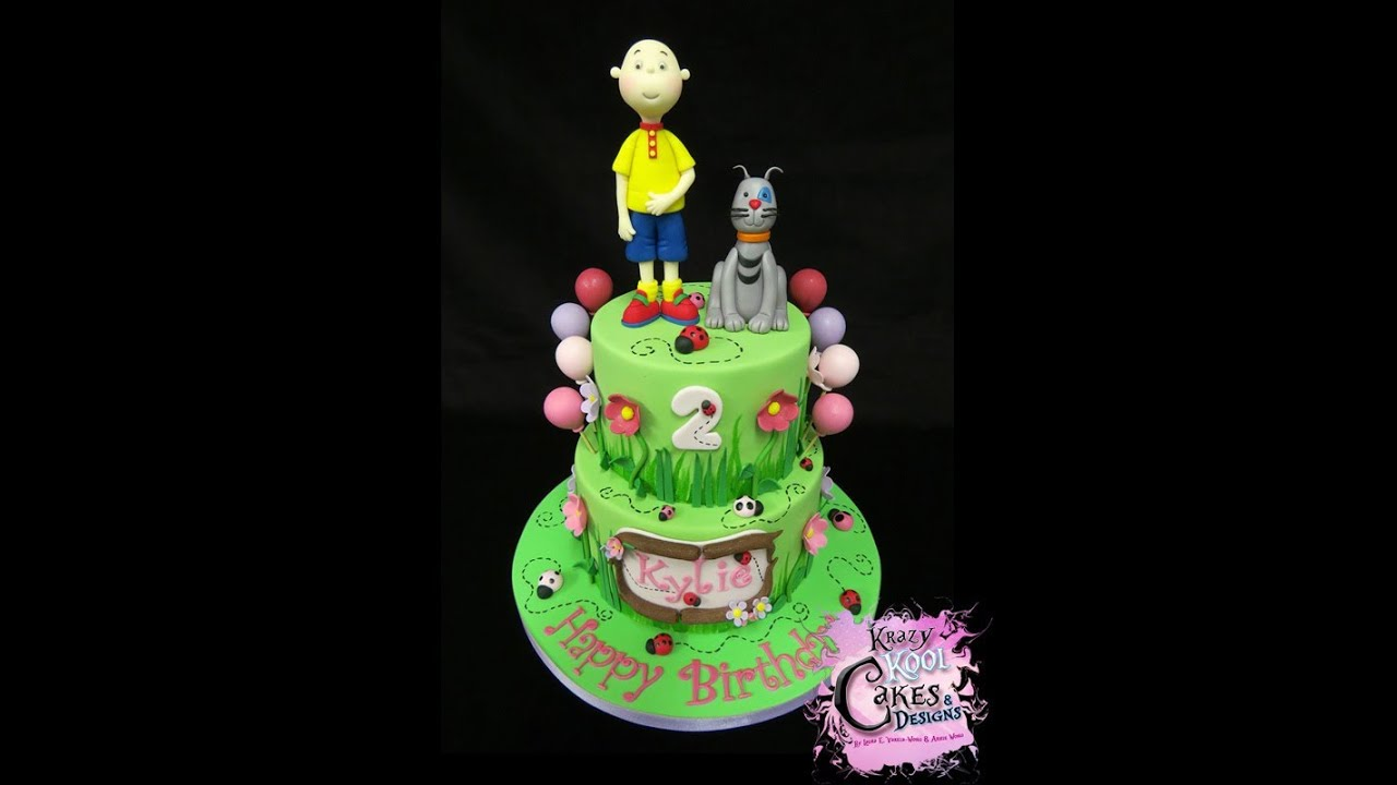 Caillou Birthday Cake YouTube