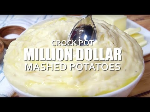 How To Make: Crock Pot Million Dollar Mashed Potatoes