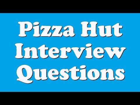 Pizza Hut Interview Questions