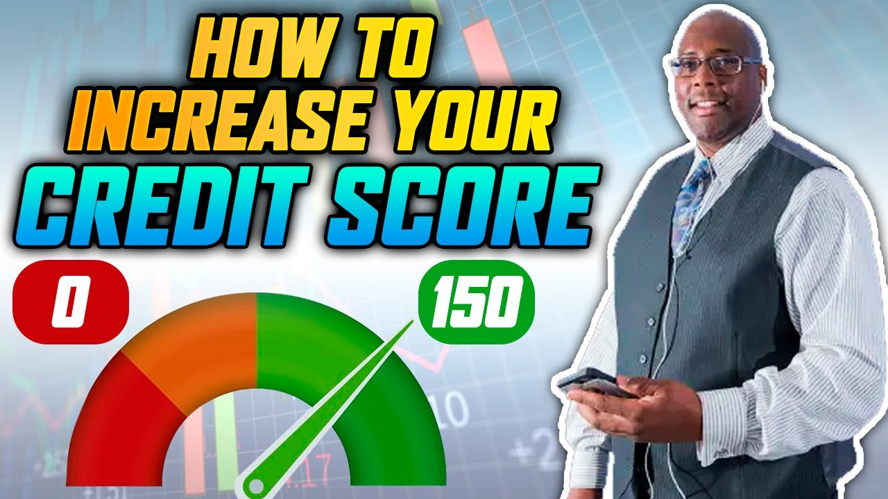 Download Increase Credit Score 2021   How to Increase Your Credit Score 150 Points?