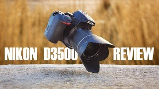 Nikon D3500 Review - Worth buing?